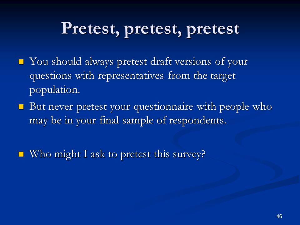 Pretest, pretest, pretest