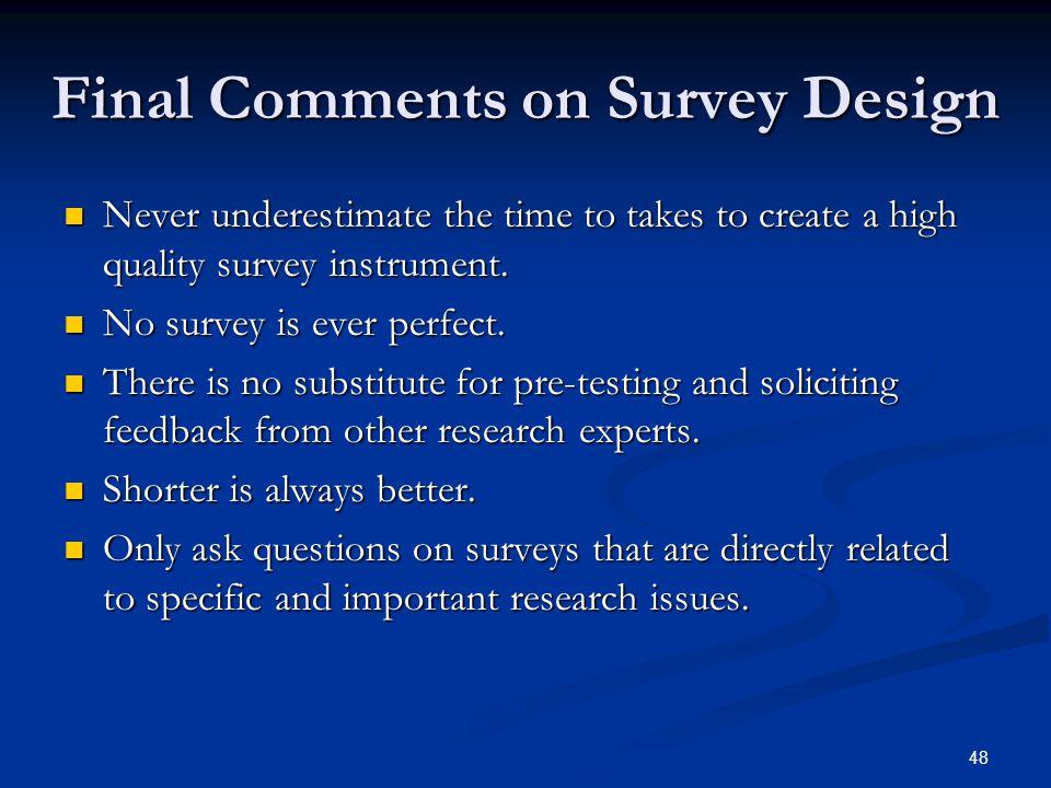 Final Comments on Survey Design