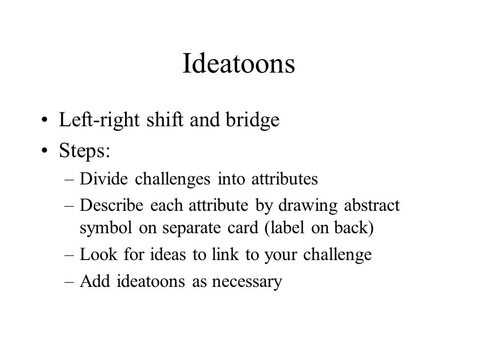 Ideatoons Left-right shift and bridge Steps: