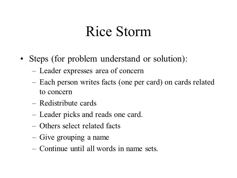 Rice Storm Steps (for problem understand or solution):
