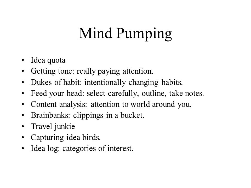 Mind Pumping Idea quota Getting tone: really paying attention.