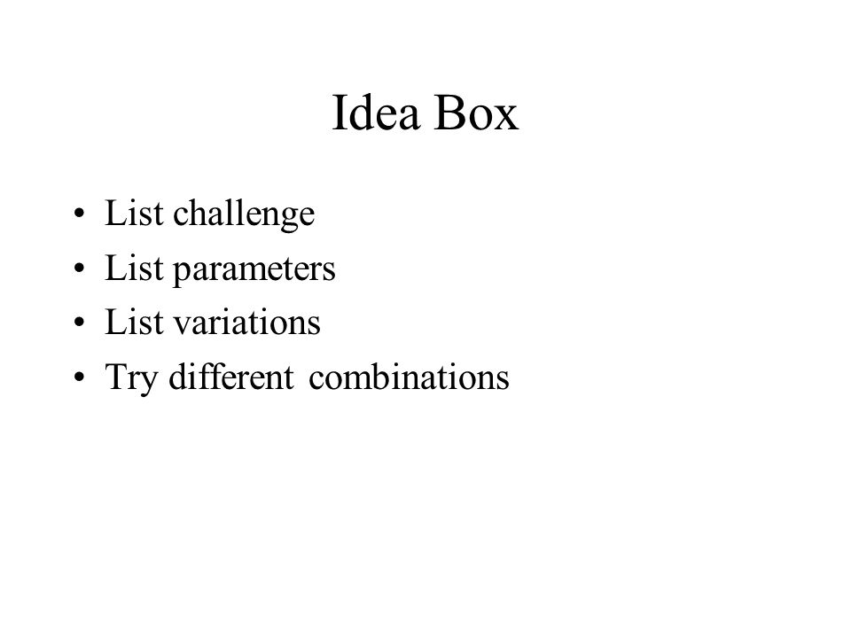 Idea Box List challenge List parameters List variations