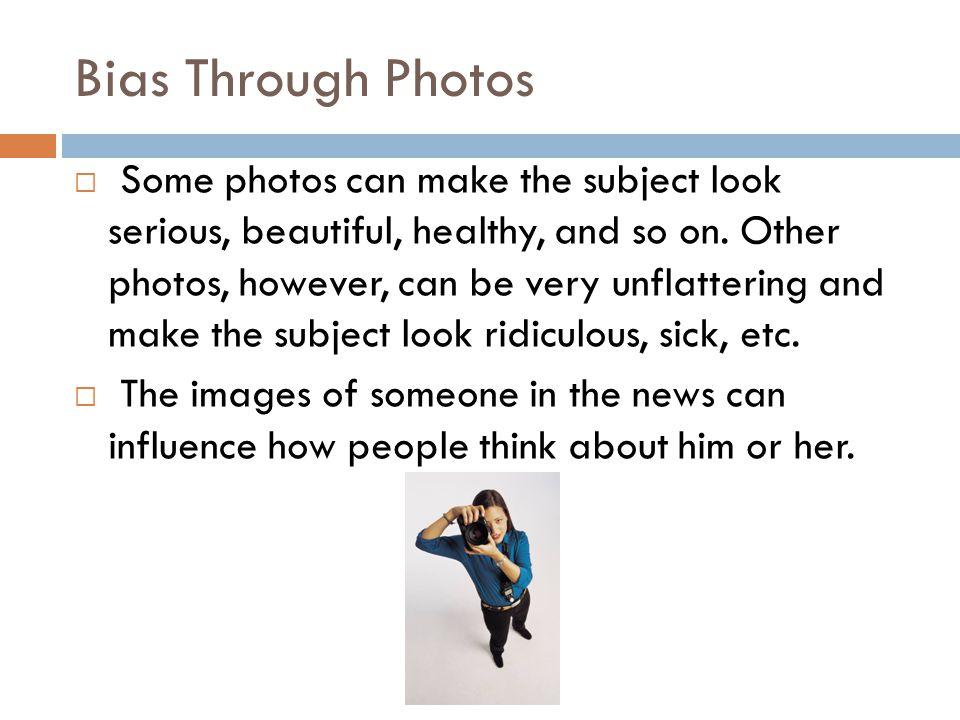 Bias Through Photos