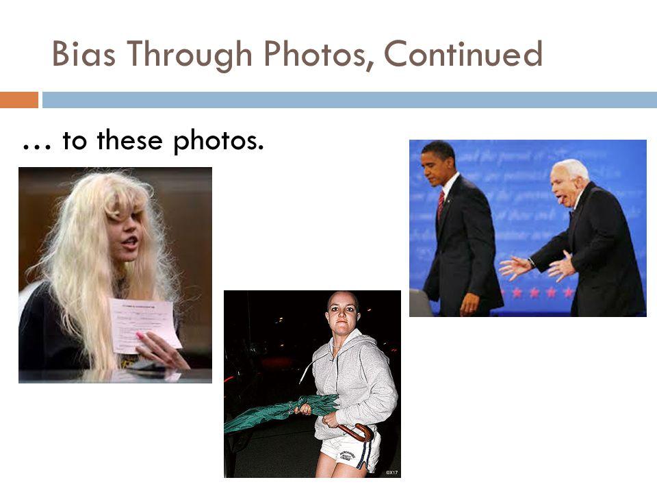 Bias Through Photos, Continued