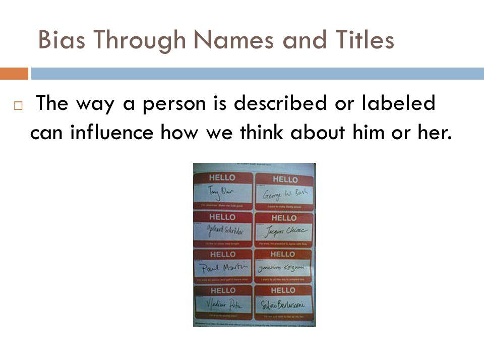 Bias Through Names and Titles