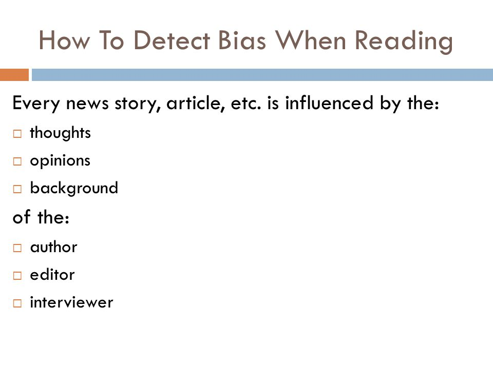 How To Detect Bias When Reading