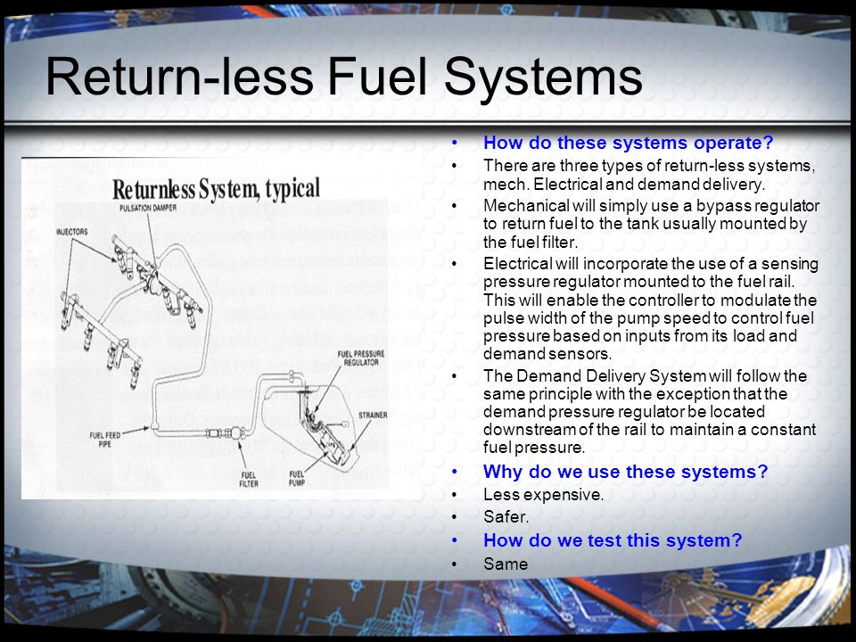 Return-less Fuel Systems