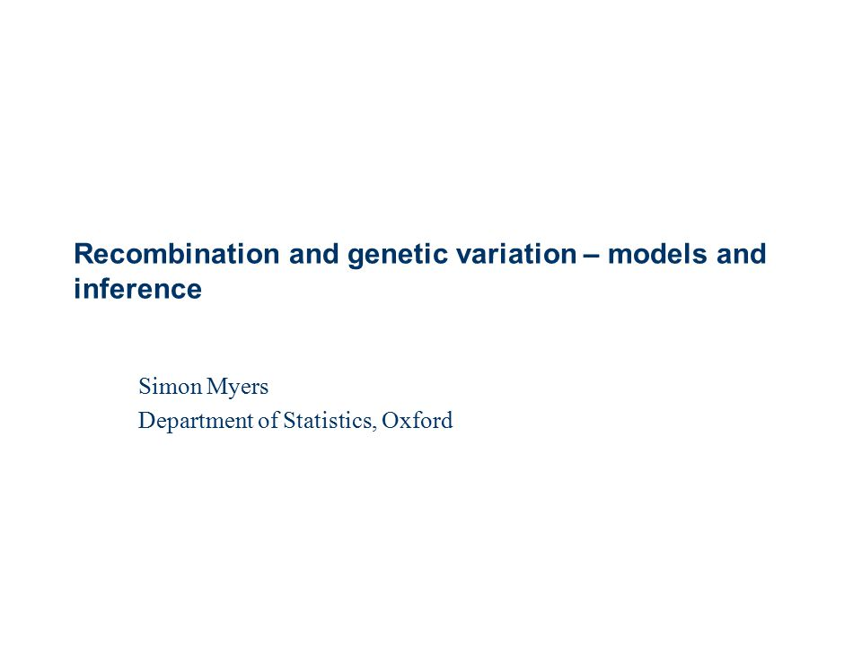Recombination and genetic variation – models and inference