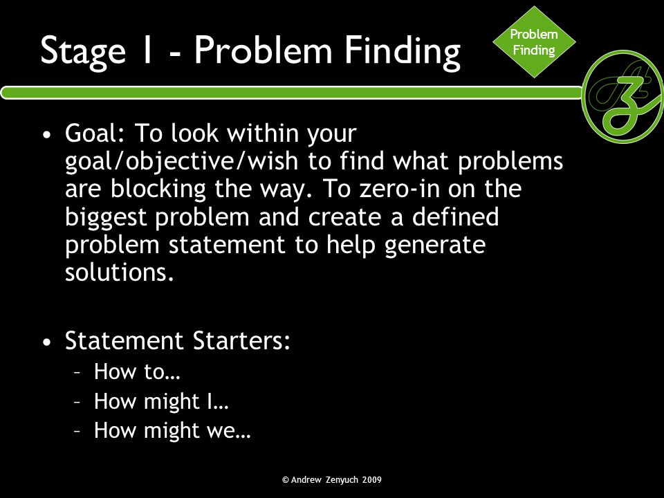 Stage 1 - Problem Finding