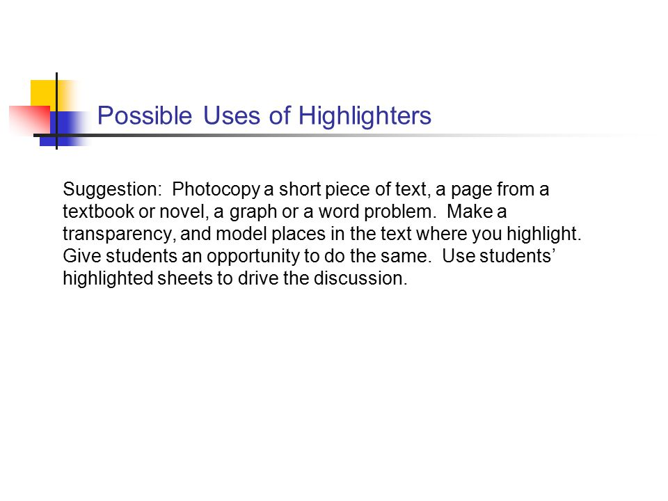 Possible Uses of Highlighters