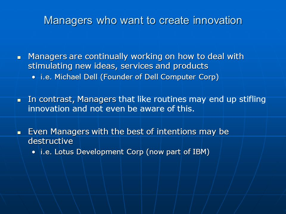 Managers who want to create innovation