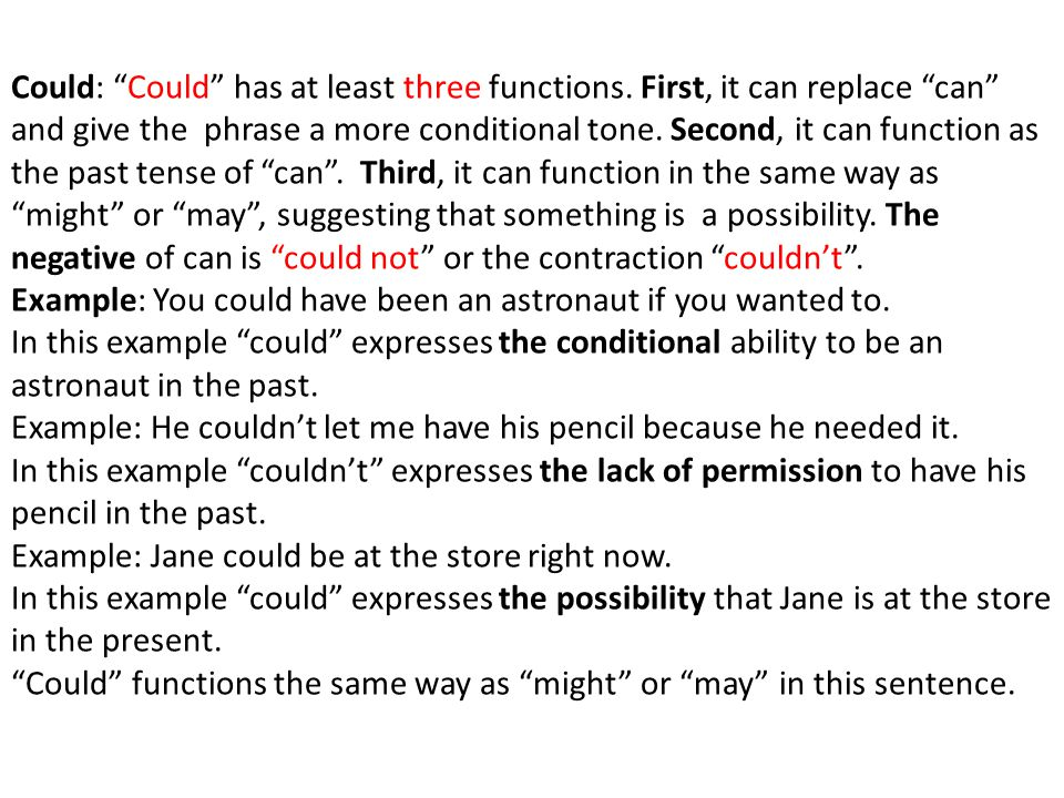 Could: Could has at least three functions