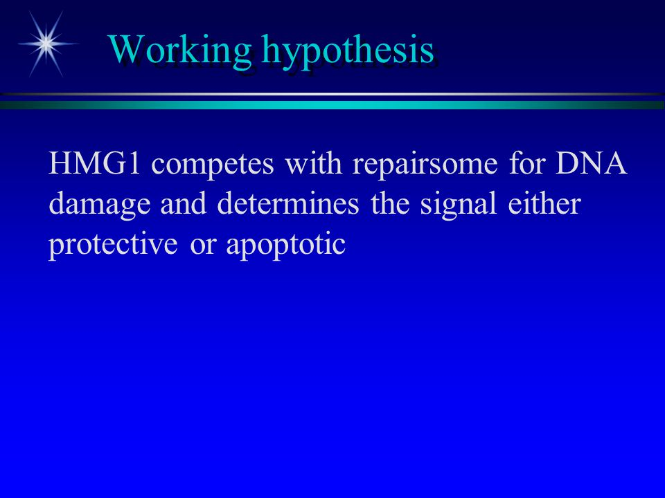 Working hypothesis HMG1 competes with repairsome for DNA damage and determines the signal either protective or apoptotic.