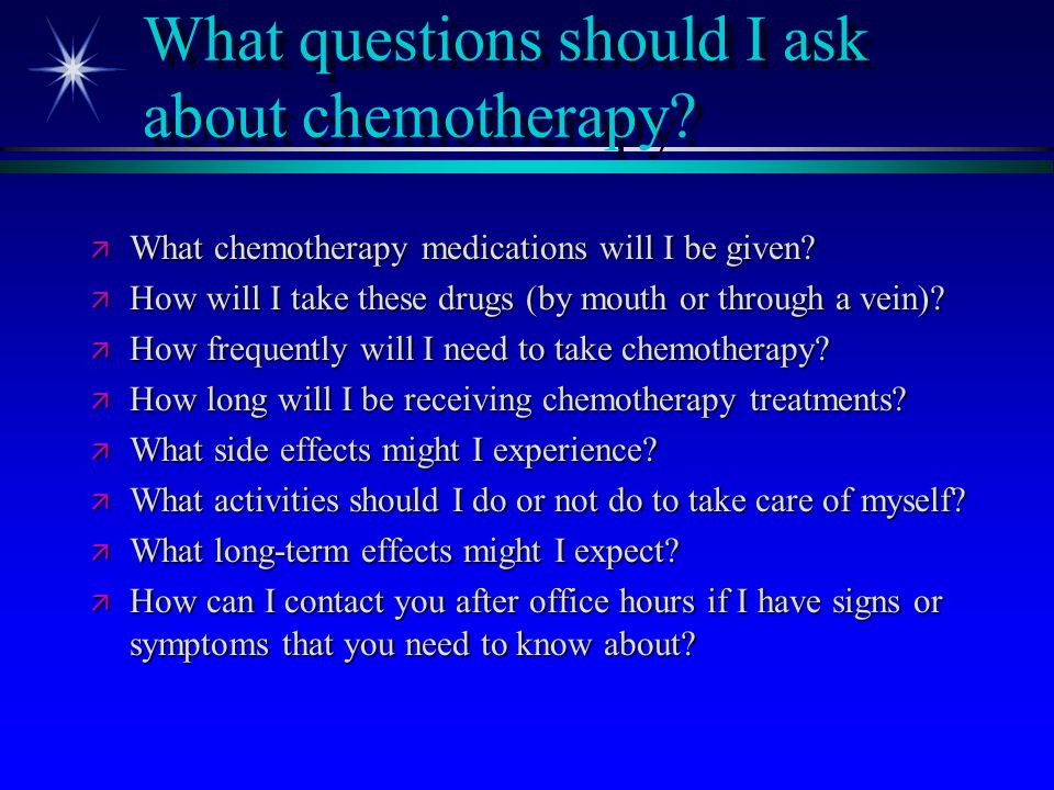 What questions should I ask about chemotherapy