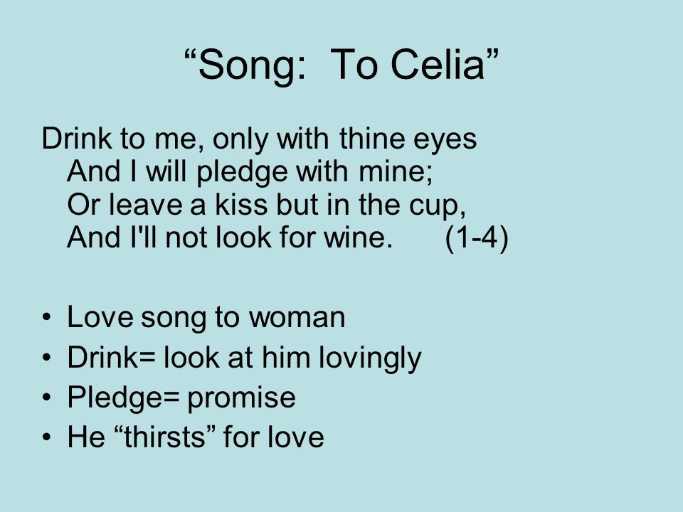 Song: To Celia