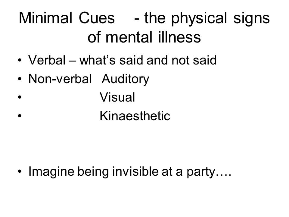 Minimal Cues - the physical signs of mental illness