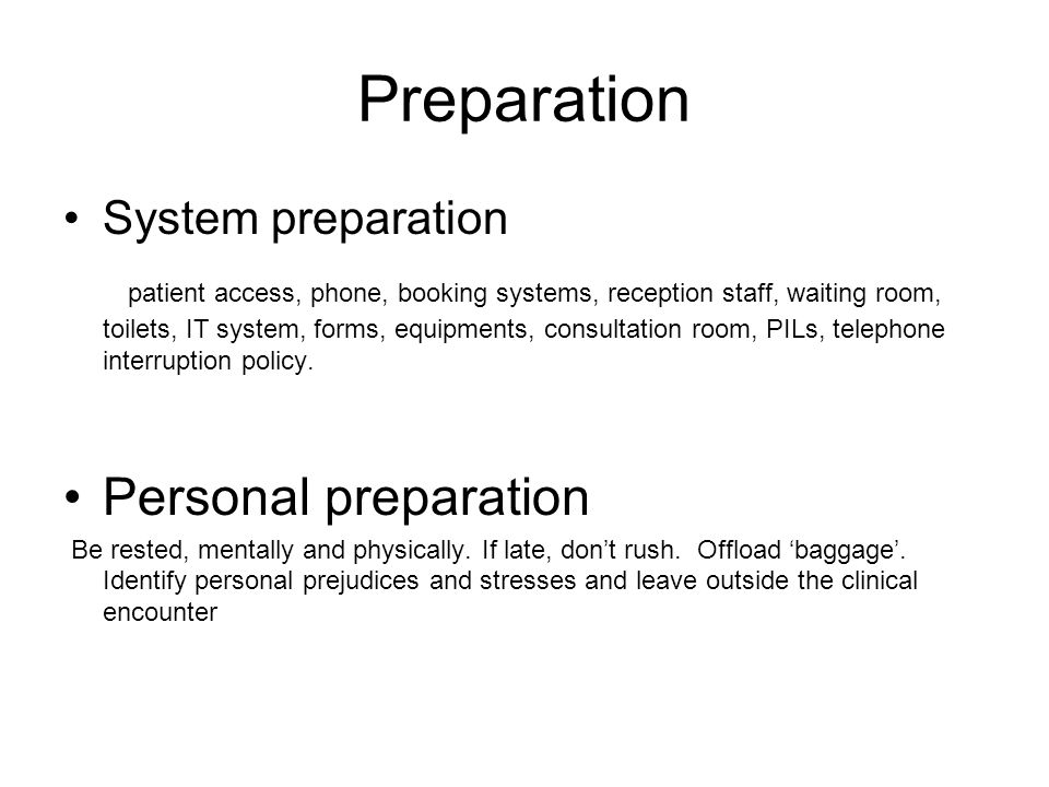 Preparation Personal preparation System preparation