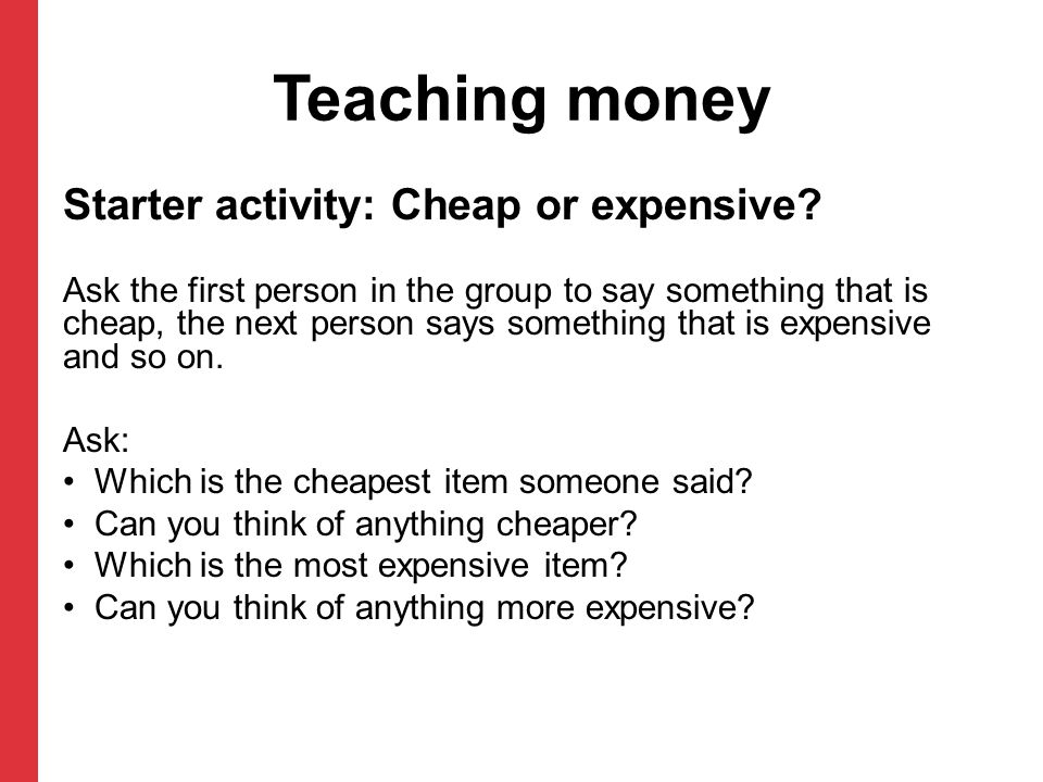 Teaching money Starter activity: Cheap or expensive