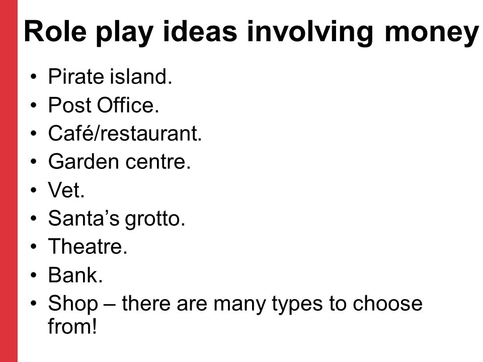 Role play ideas involving money