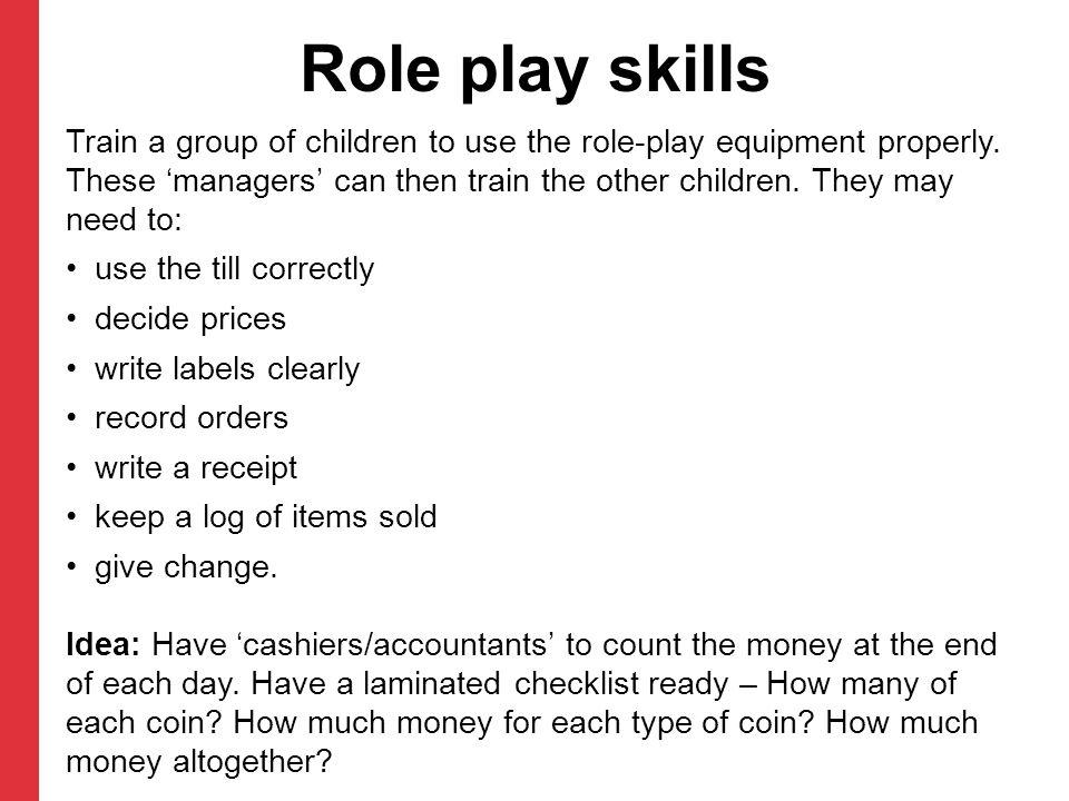 Role play skills