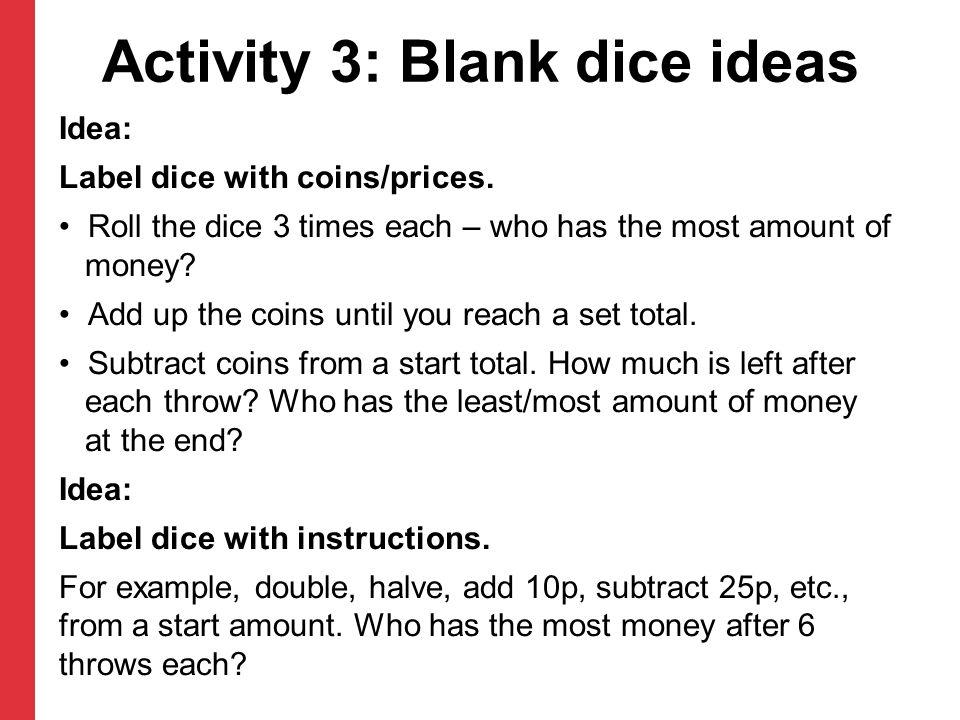 Activity 3: Blank dice ideas