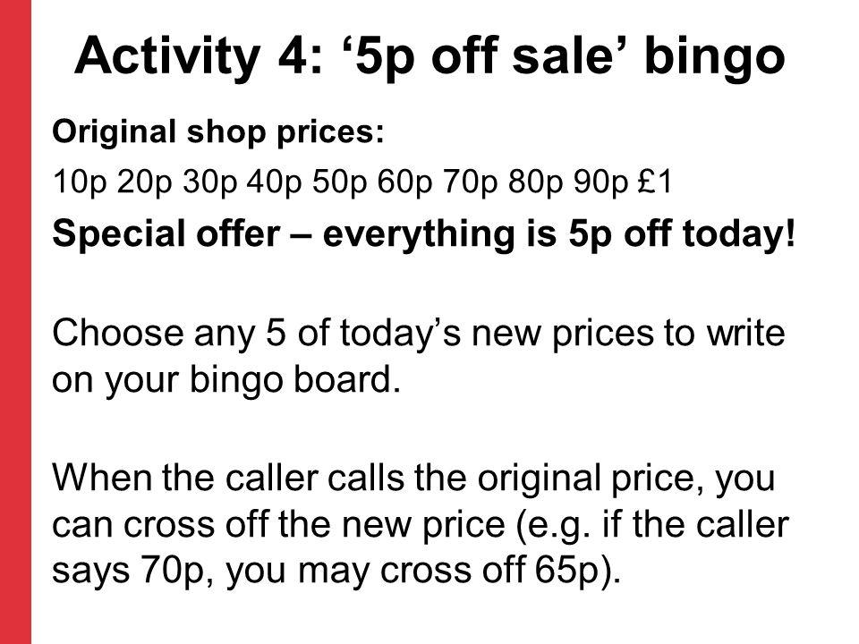 Activity 4: '5p off sale' bingo