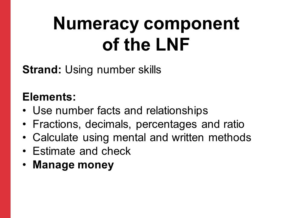 Numeracy component of the LNF