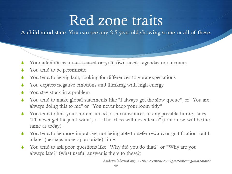 Red zone traits A child mind state