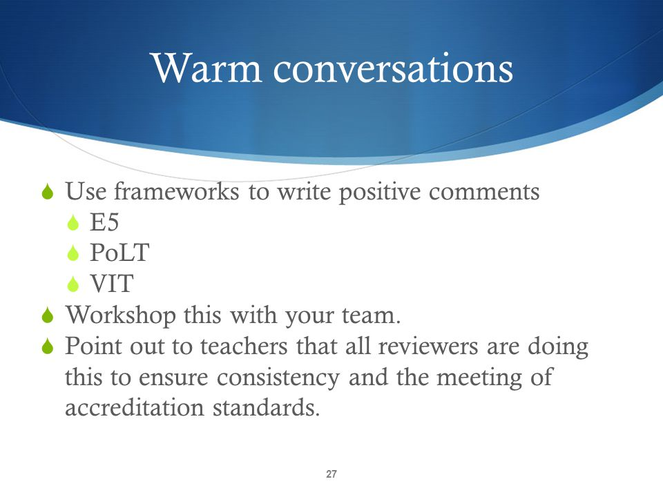Warm conversations Use frameworks to write positive comments E5 PoLT