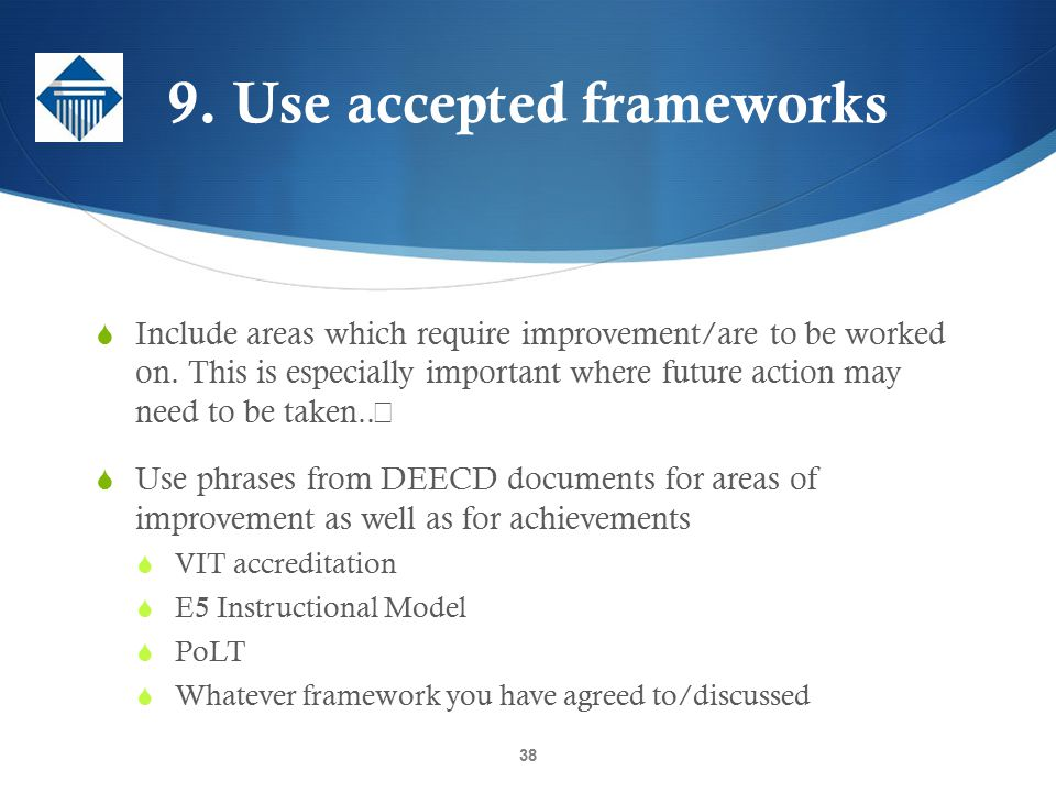 9. Use accepted frameworks