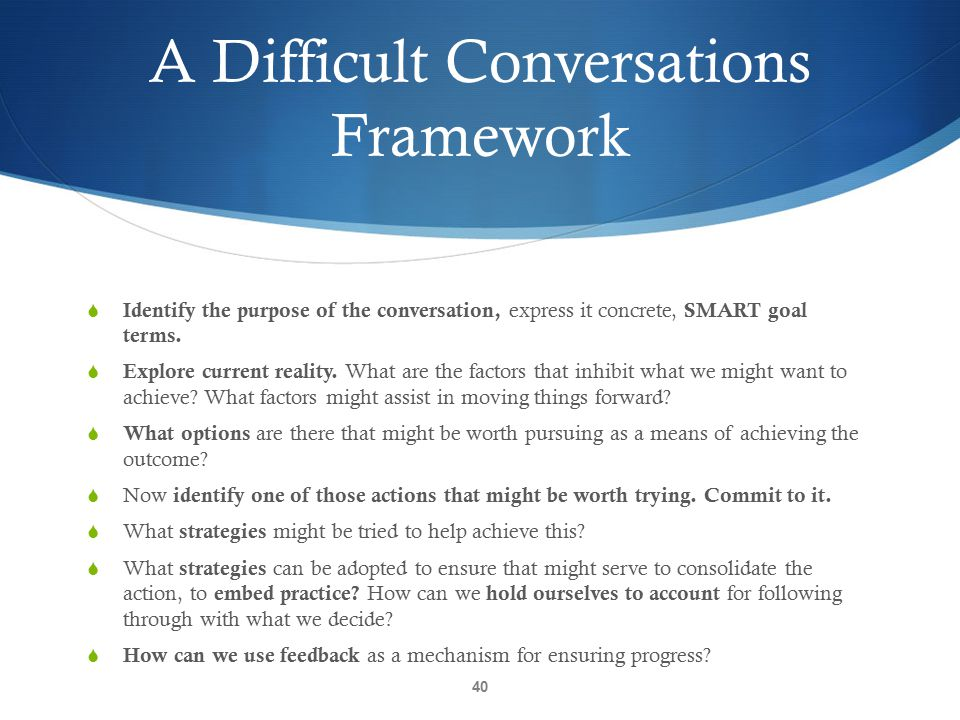 A Difficult Conversations Framework