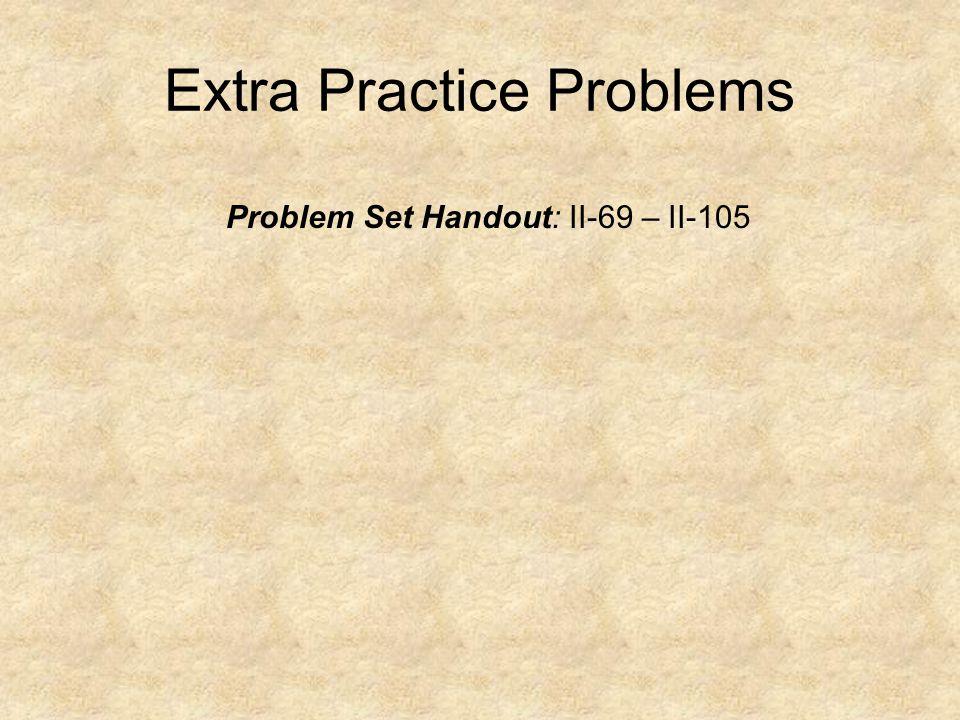 Extra Practice Problems