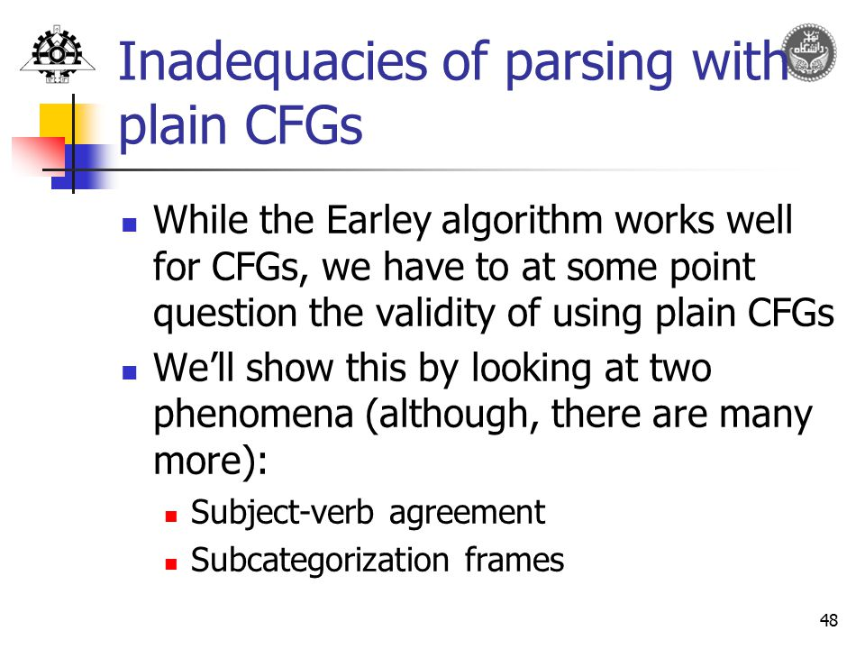 Inadequacies of parsing with plain CFGs
