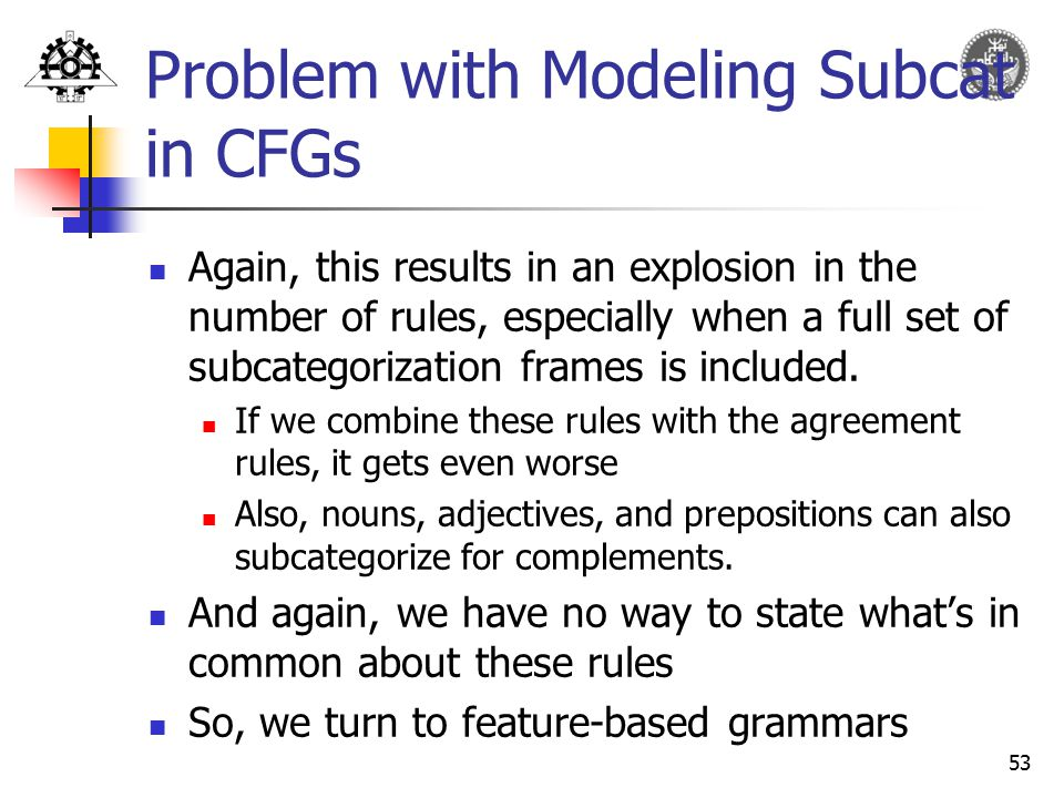 Problem with Modeling Subcat in CFGs