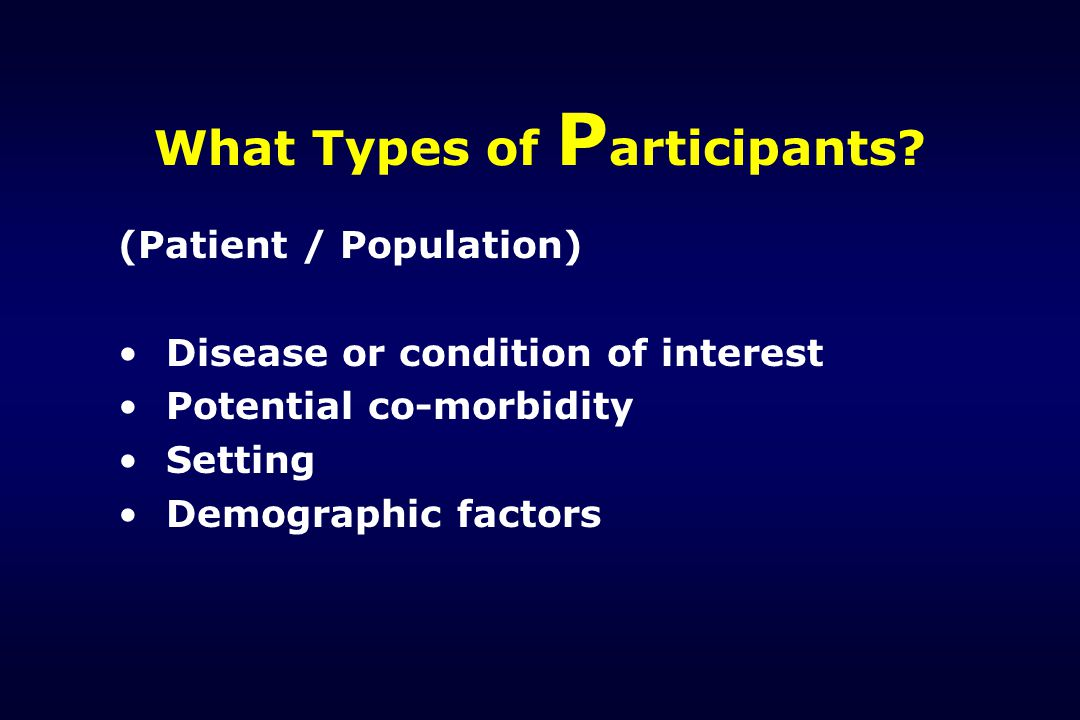 What Types of Participants