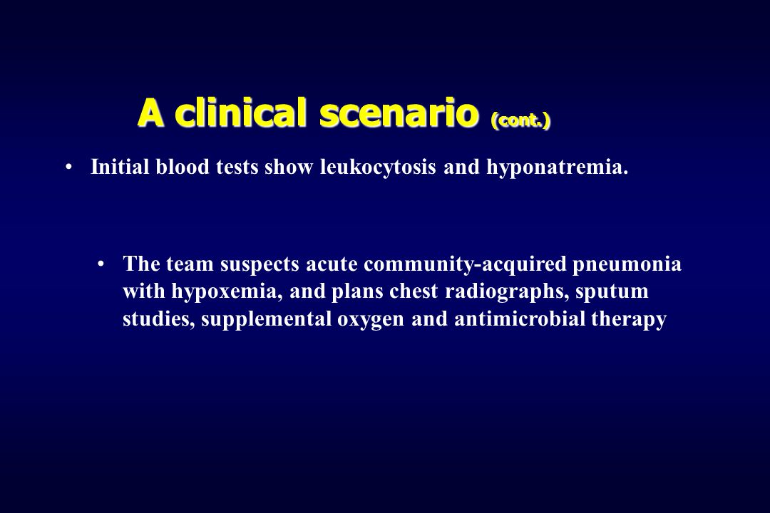 A clinical scenario (cont.)
