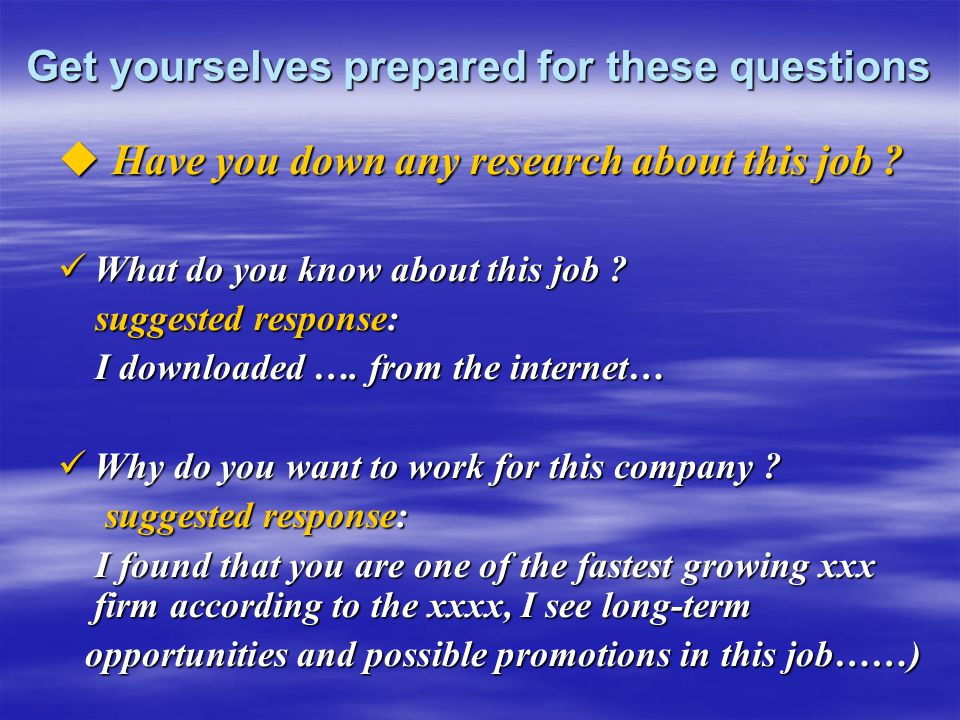 Get yourselves prepared for these questions