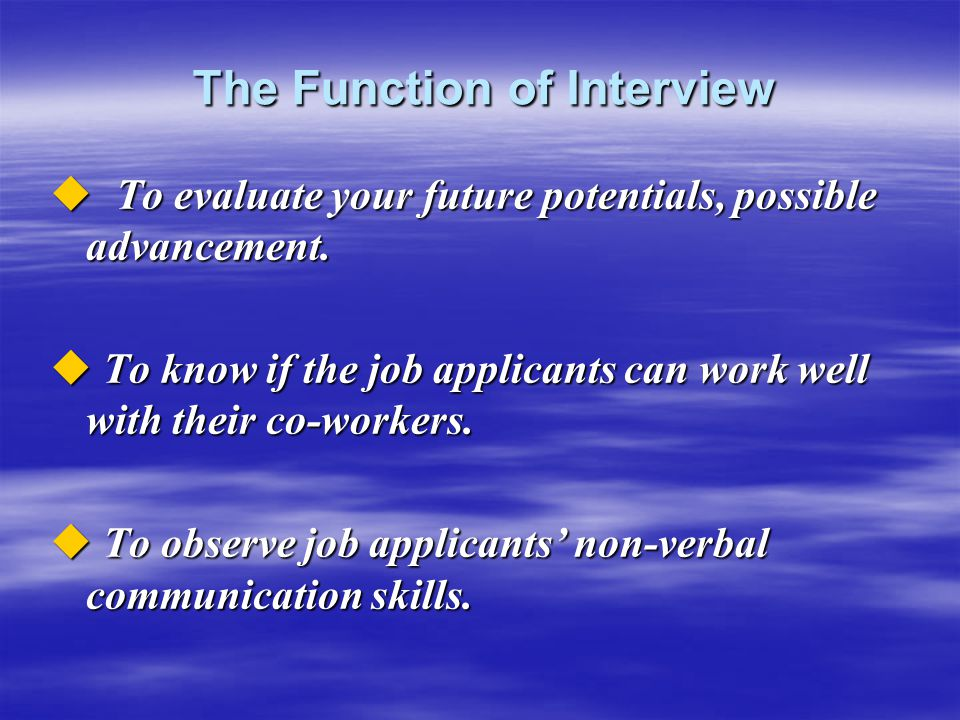 The Function of Interview