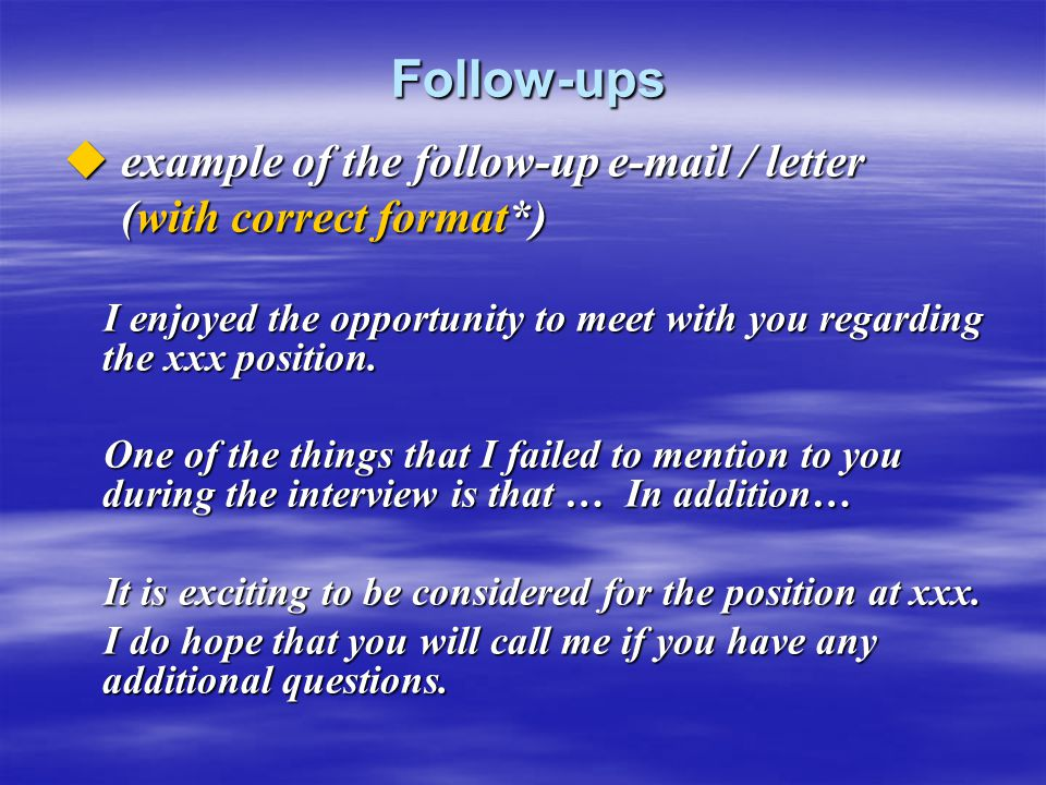 Follow-ups example of the follow-up e-mail / letter