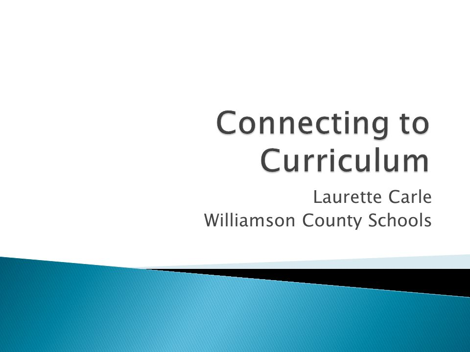 Connecting to Curriculum