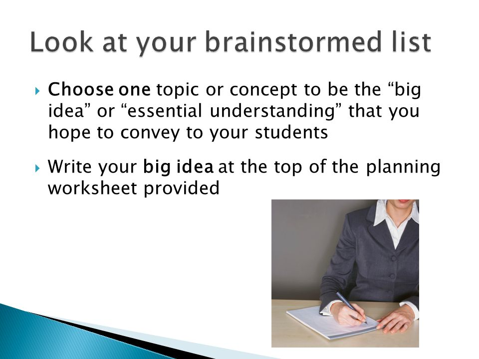 Look at your brainstormed list