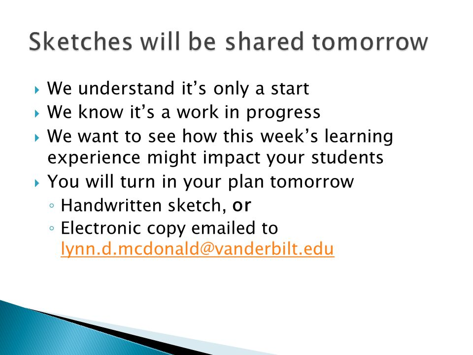 Sketches will be shared tomorrow