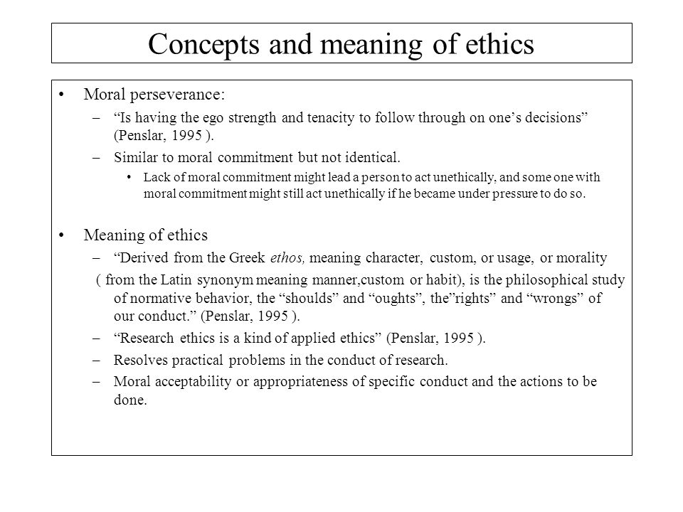 Concepts and meaning of ethics