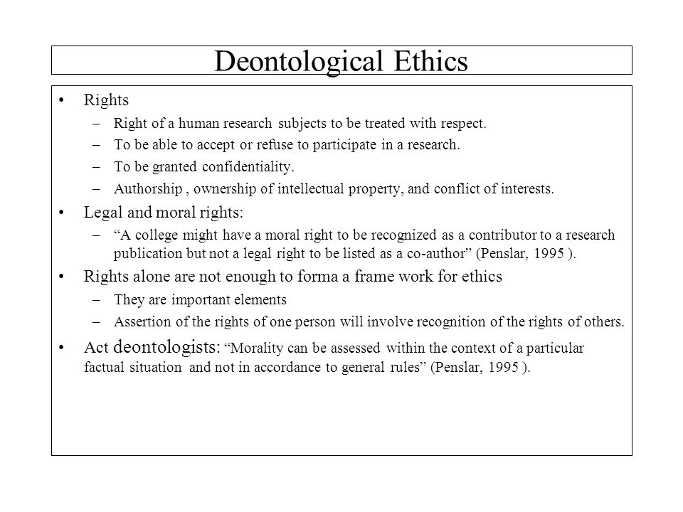 Deontological Ethics Rights Legal and moral rights: