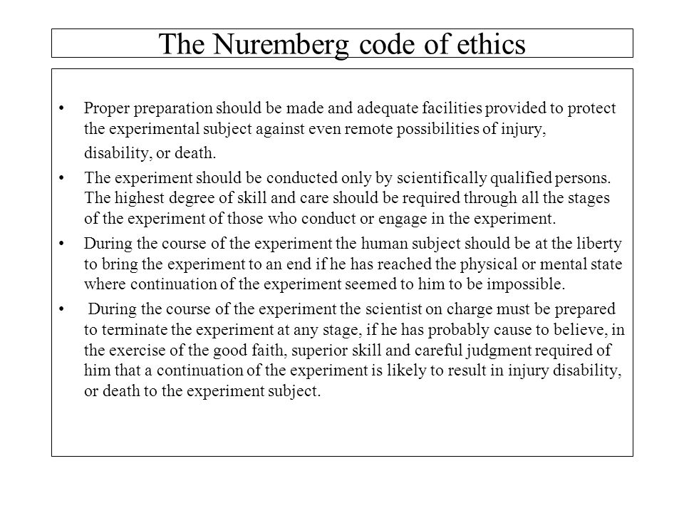 The Nuremberg code of ethics