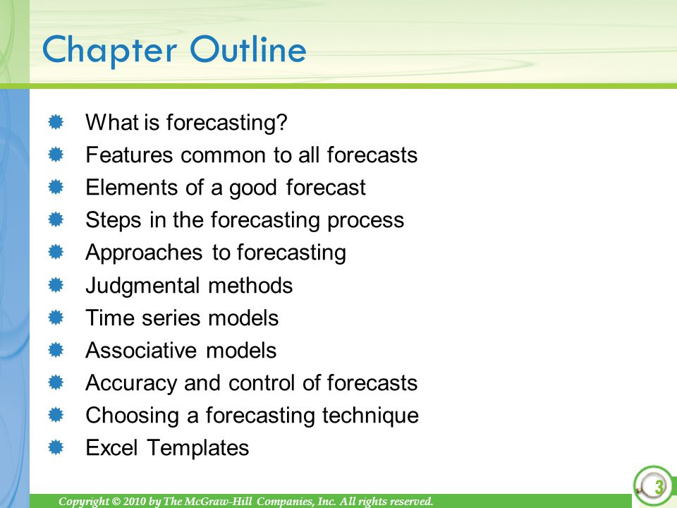 What is forecasting Features common to all forecasts. Elements of a good forecast. Steps in the forecasting process.