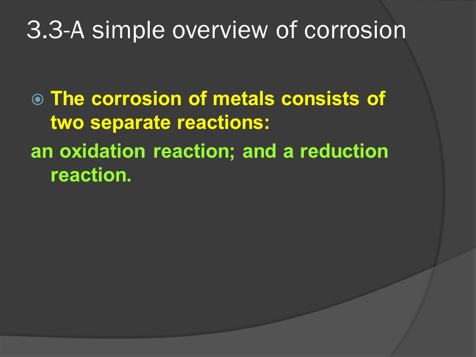 3.3-A simple overview of corrosion
