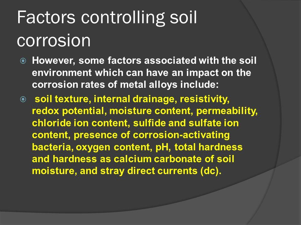Factors controlling soil corrosion