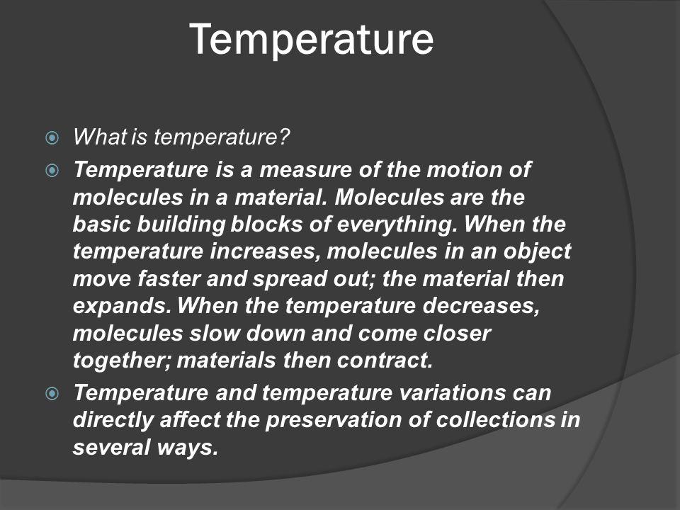 Temperature What is temperature