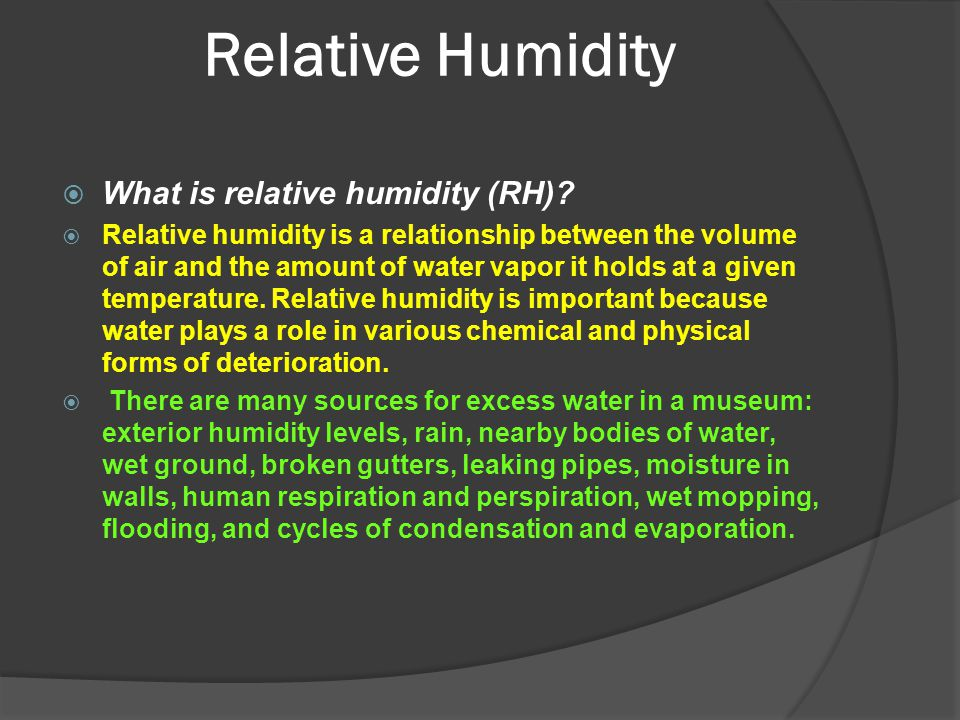 Relative Humidity What is relative humidity (RH)